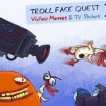 Troll Face Quest Video Memes and TV Show: PART 2